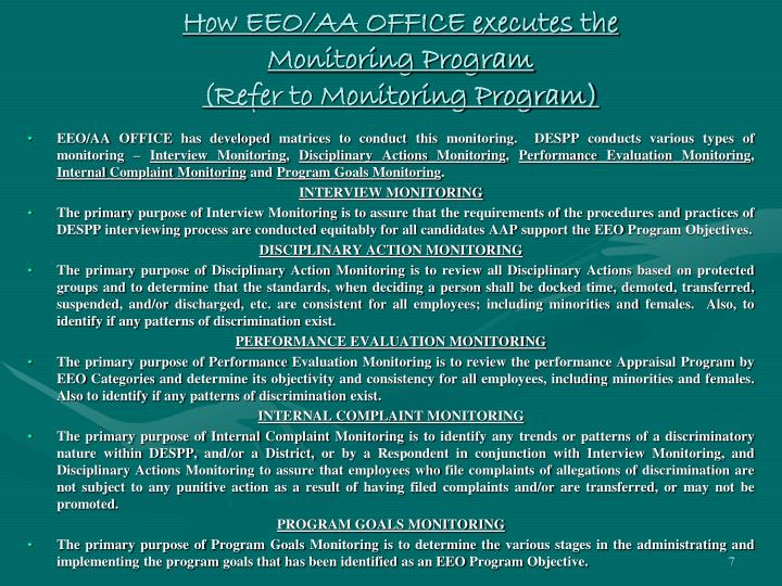 How EEO/AA OFFICE executes the Monitoring Program