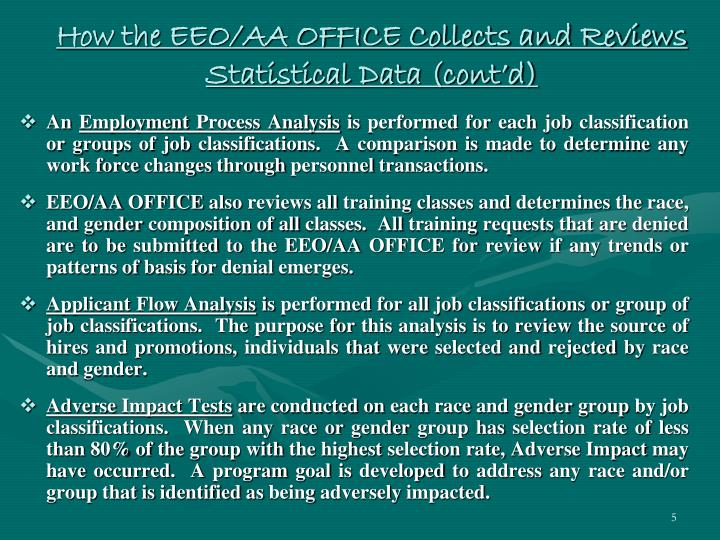 How the EEO/AA OFFICE Collects and Reviews Statistical Data (cont'd)