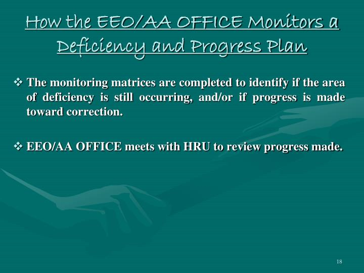 How the EEO/AA OFFICE Monitors a Deficiency and Progress Plan