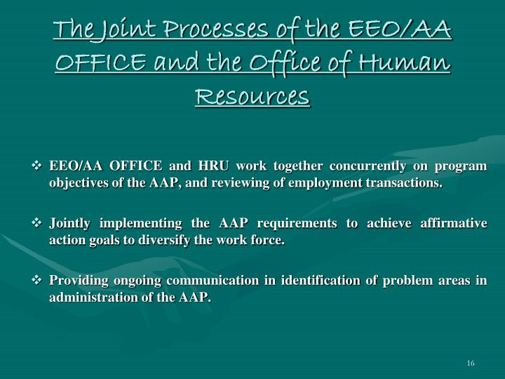 The Joint Processes of the EEO/AA OFFICE and the Office of Human Resources
