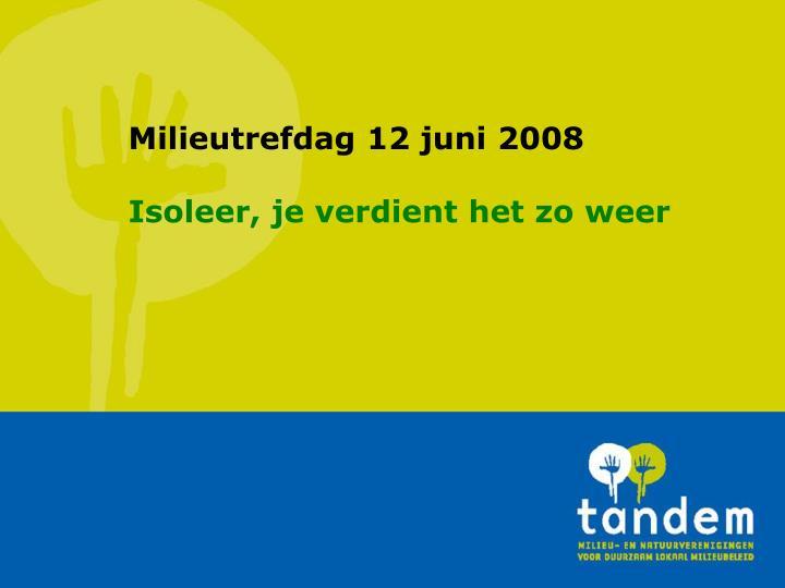 Milieutrefdag 12 juni 2008