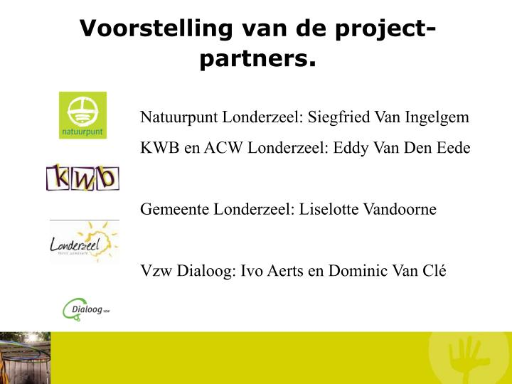Voorstelling van de project- partners