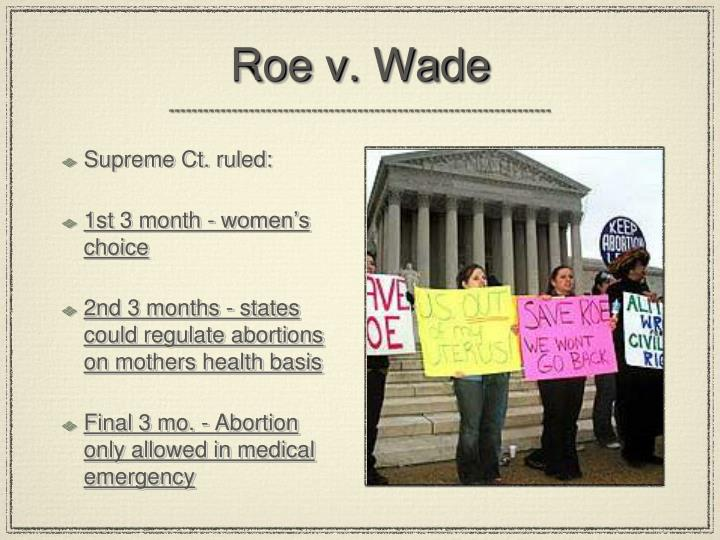"roe v wade case thesis Legal issues of roe v wade daniel j castellano, ma (2006, rev 2011) 1 overview 2 facts of the case 3 summary of the supreme court's rulings 4 preliminary findings 5 historical background 6 possible intent of abortion legislation 7 constitutional ""right of privacy"" 8 substantive due process jurisprudence 9."