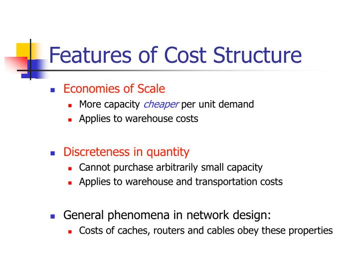 Features of Cost Structure