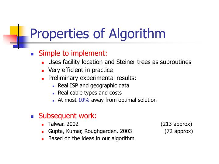 Properties of Algorithm