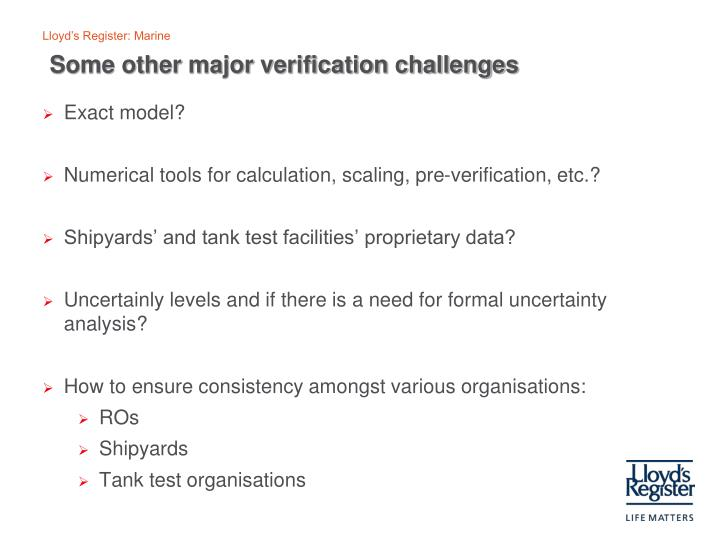 Some other major verification challenges