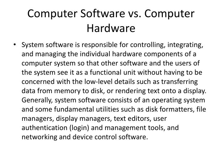 Computer Software vs. Computer Hardware