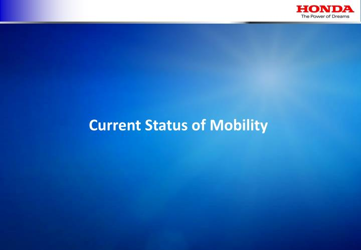 Current Status of Mobility