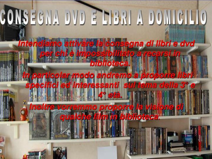 CONSEGNA DVD E LIBRI A DOMICILIO