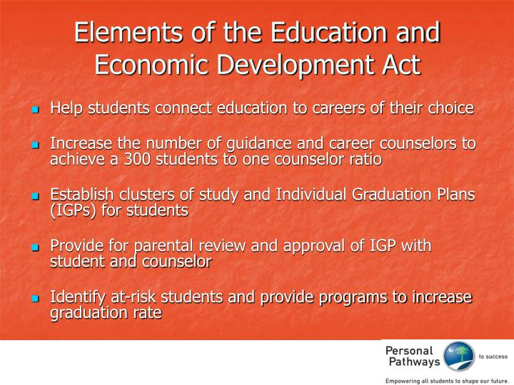 Elements of the Education and Economic Development Act