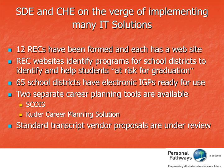 SDE and CHE on the verge of implementing many IT Solutions