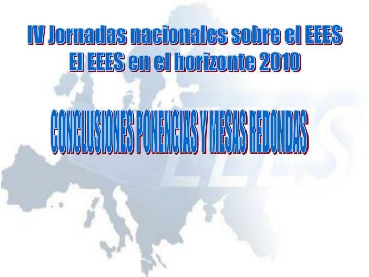 IV Jornadas nacionales sobre el EEES