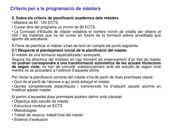 Criteris per a la programació de màsters