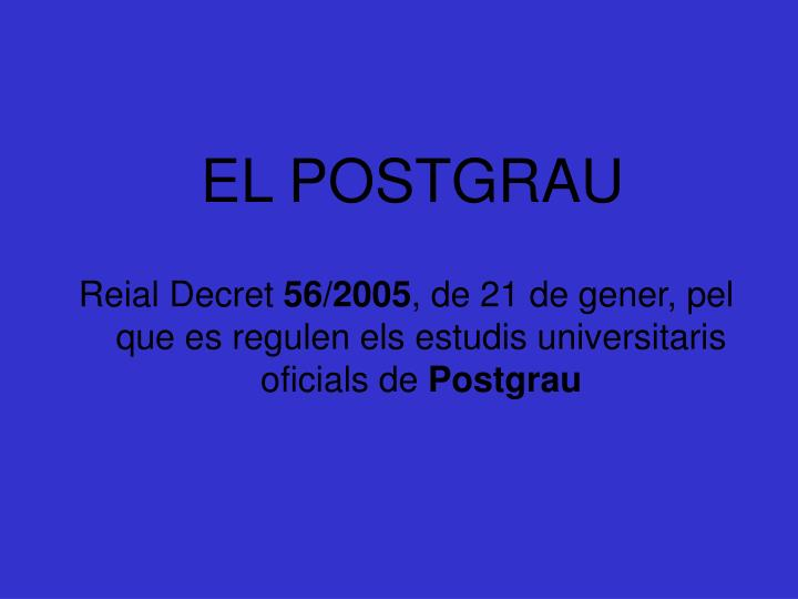 EL POSTGRAU