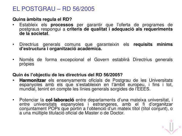 EL POSTGRAU – RD 56/2005