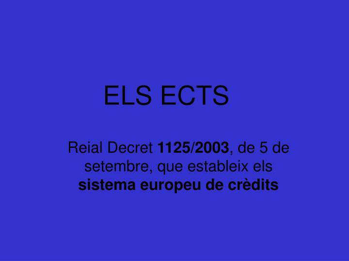 ELS ECTS