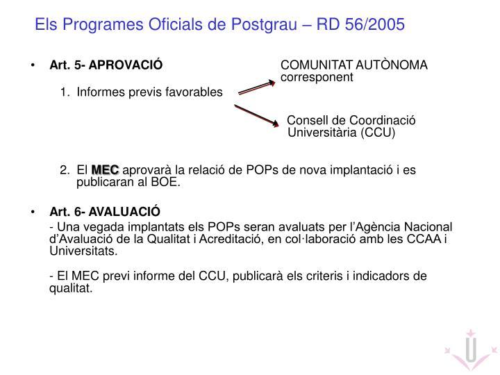 Els Programes Oficials de Postgrau – RD 56/2005