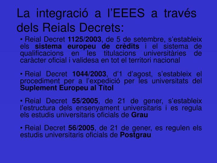 La integració a l'EEES a través dels Reials Decrets