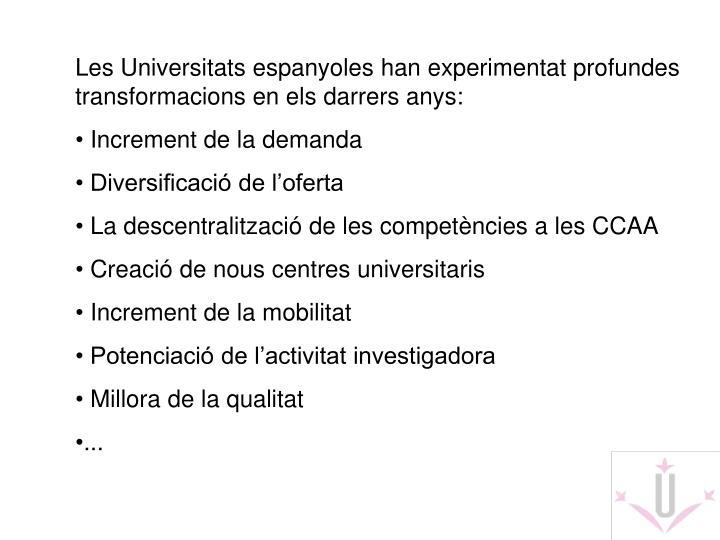 Les Universitats espanyoles han experimentat profundes