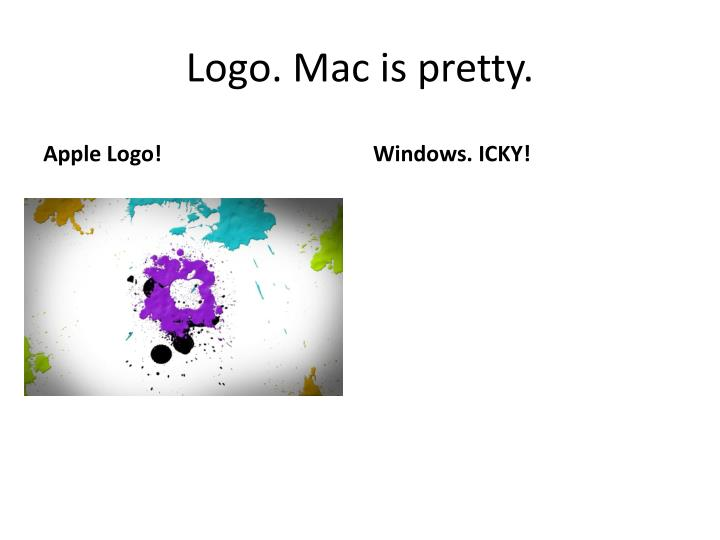 Logo. Mac is pretty.