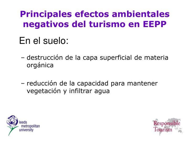 Principales efectos ambientales negativos del turismo en EEPP
