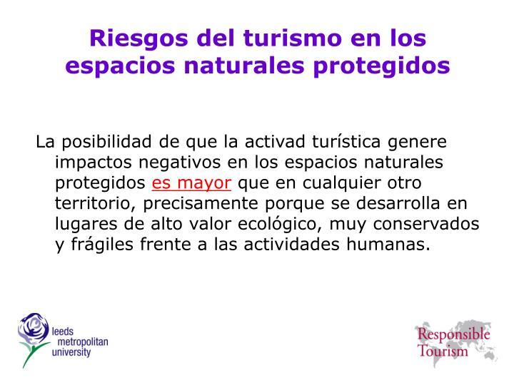 Riesgos del turismo en los espacios naturales protegidos