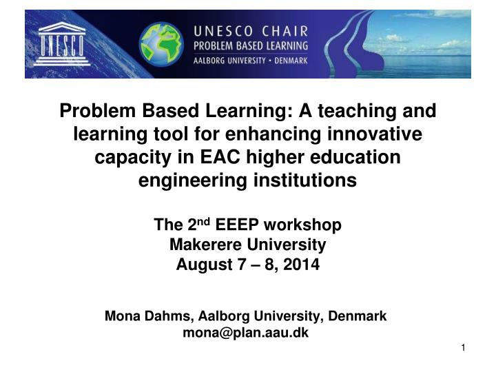 Problem Based Learning: A teaching and learning tool for enhancing innovative capacity in EAC higher education engineering institutions