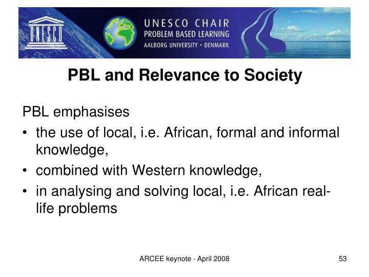 PBL and Relevance to Society