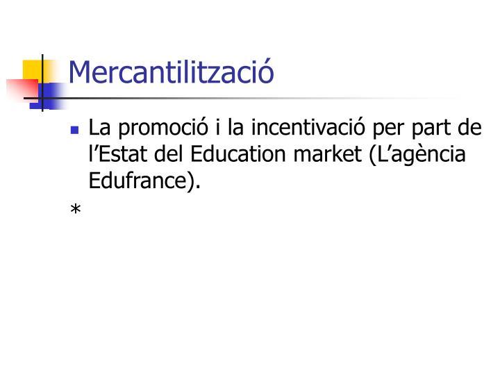 Mercantilització
