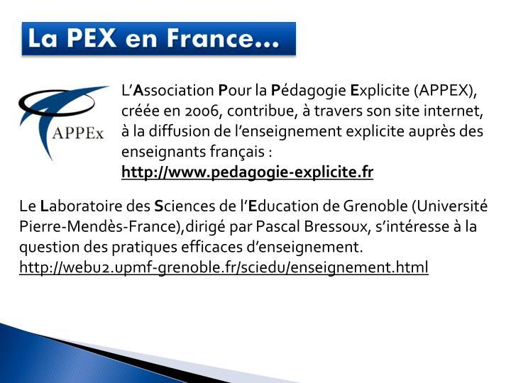 La PEX en France…