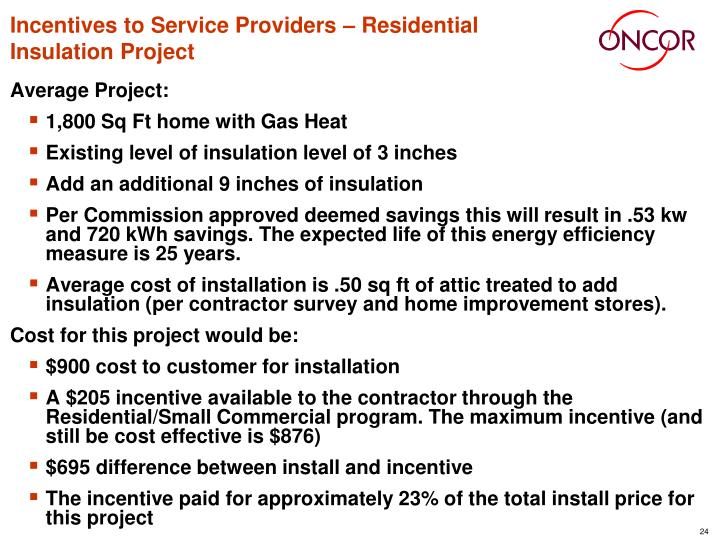 Incentives to Service Providers – Residential Insulation Project