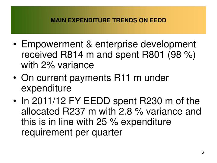 MAIN EXPENDITURE TRENDS ON EEDD