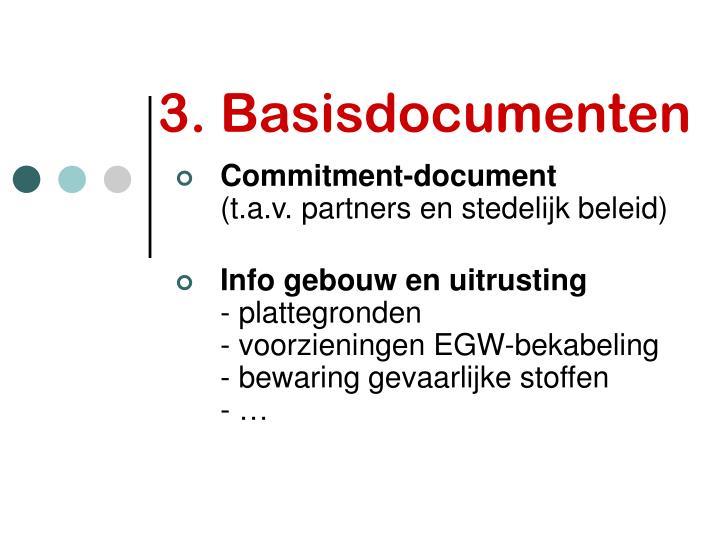 3. Basisdocumenten