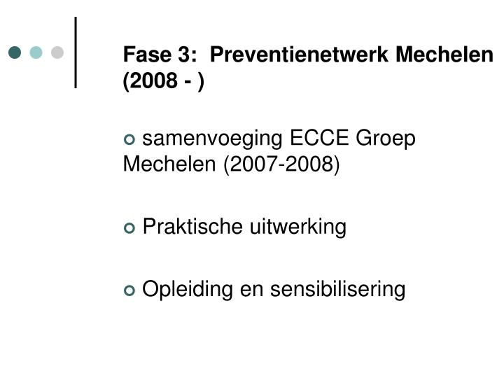 Fase 3:  Preventienetwerk Mechelen