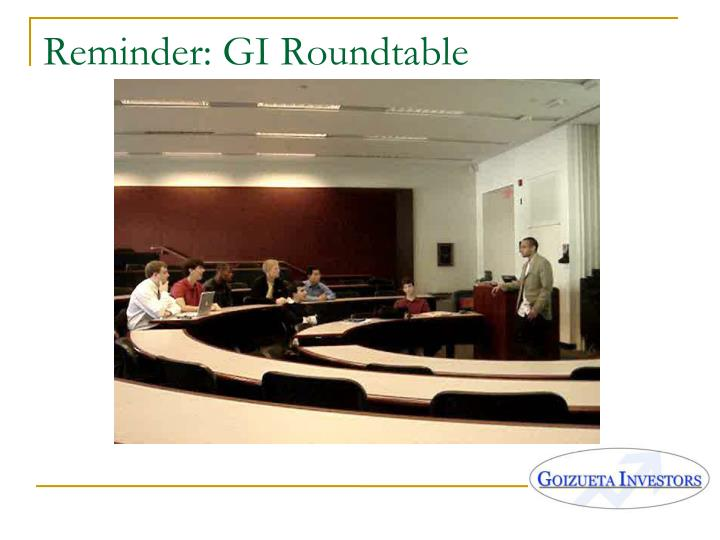 Reminder: GI Roundtable