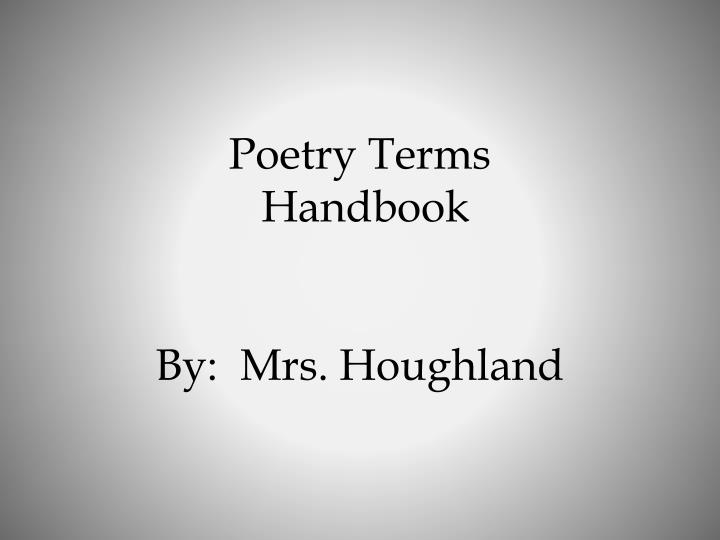 Poetry terms handbook by mrs houghland