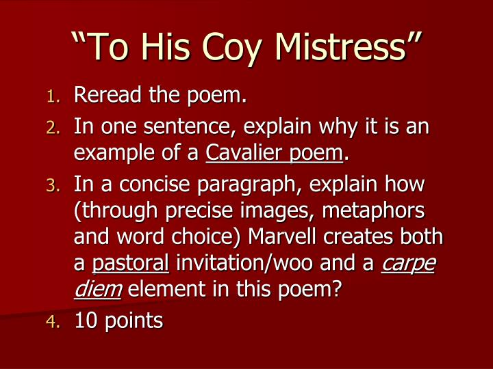 an analysis of marvels to his coy mistress Marvell noir by ann lauinger similarities to to his coy mistress the first two lines in both poems rhyme the same words: time.