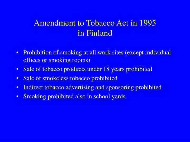 Amendment to Tobacco Act in 1995