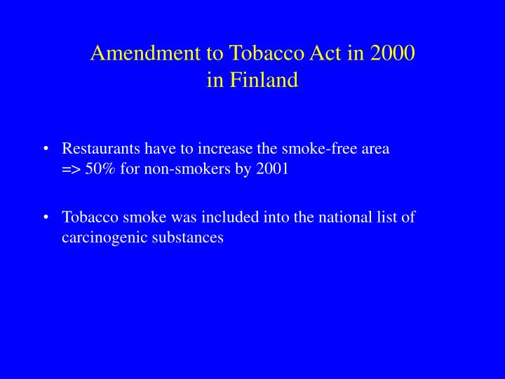 Amendment to Tobacco Act in 2000