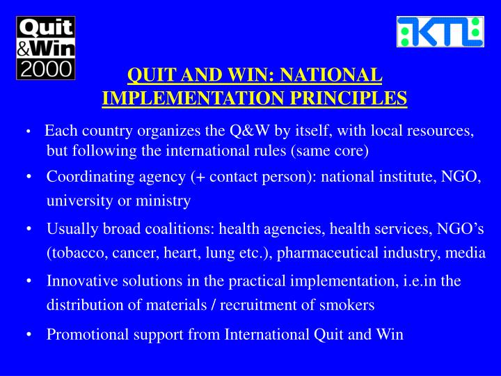 QUIT AND WIN: NATIONAL IMPLEMENTATION PRINCIPLES