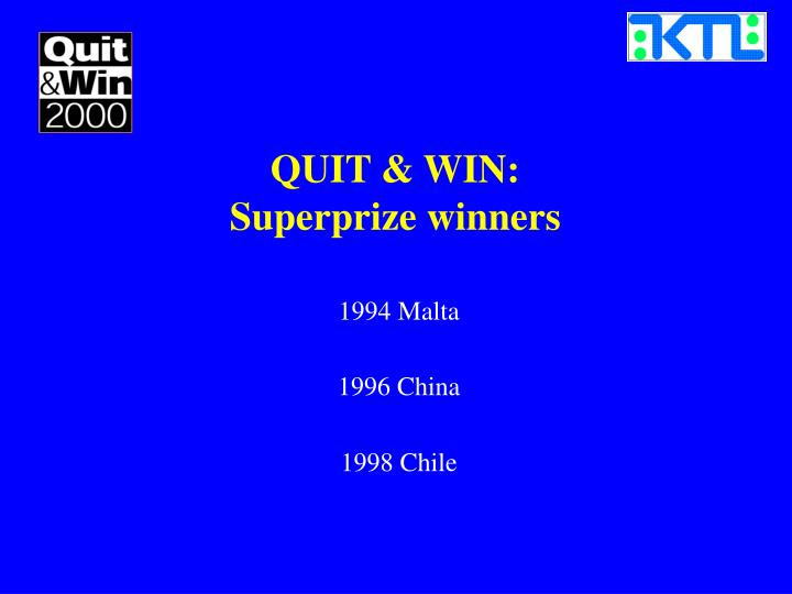 QUIT & WIN: