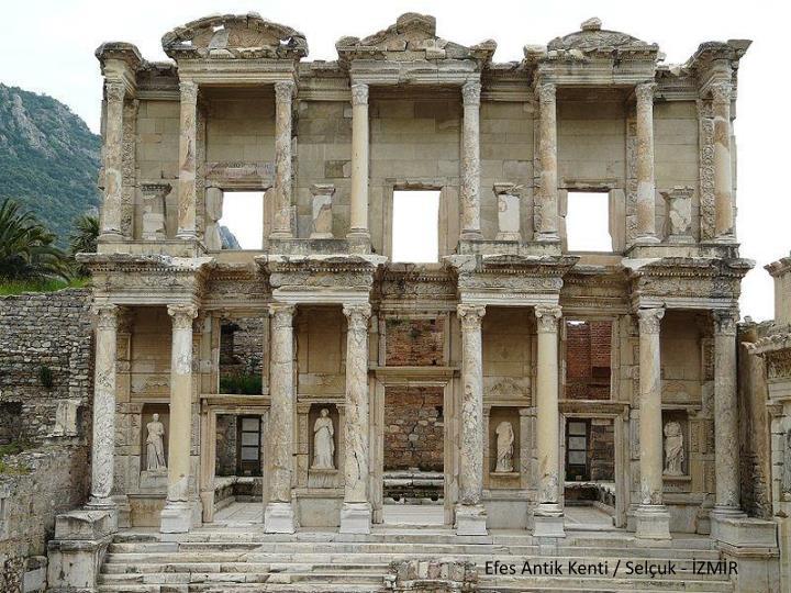 Efes Antik Kenti / Selçuk - İZMİR