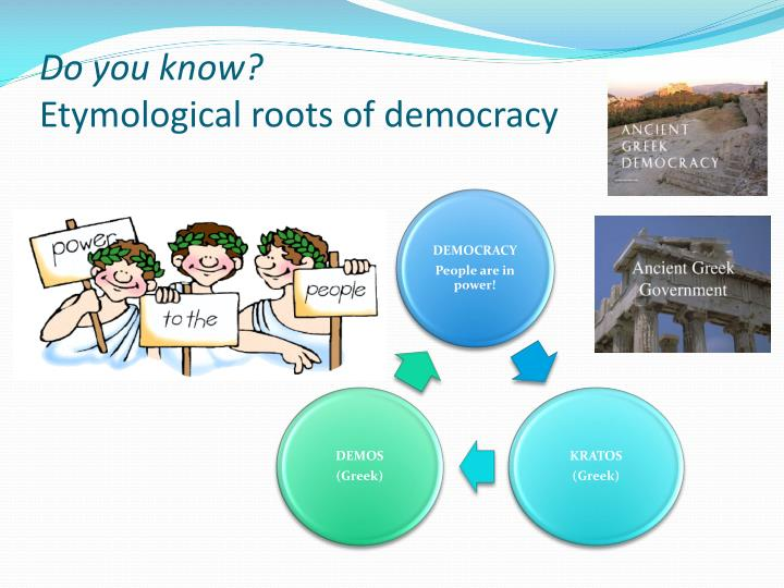 Do you know etymological roots of democracy