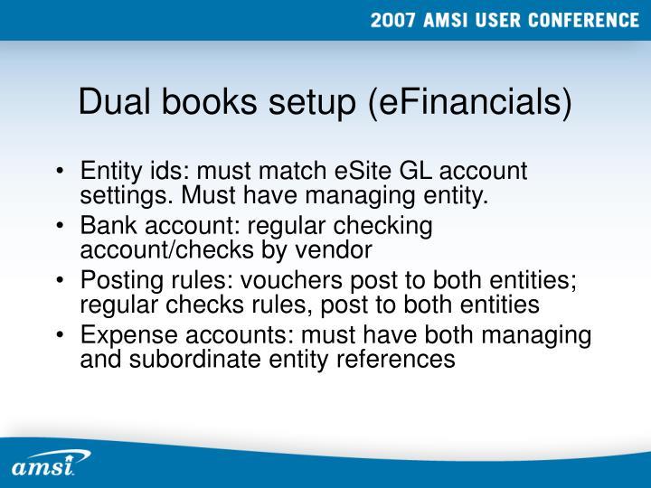 Dual books setup (eFinancials)