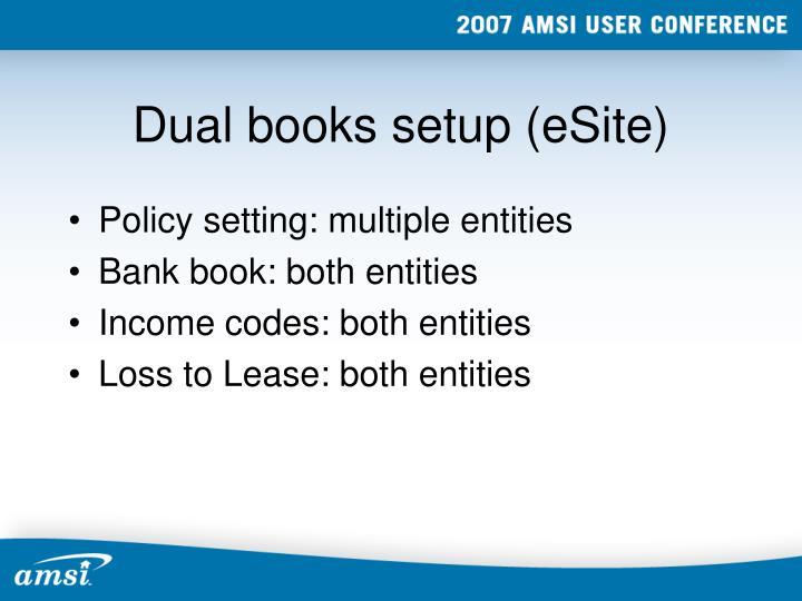 Dual books setup (eSite)