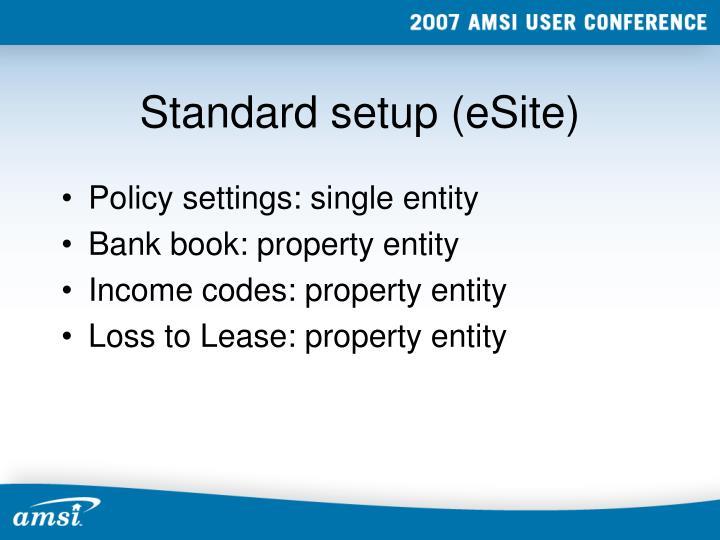 Standard setup (eSite)