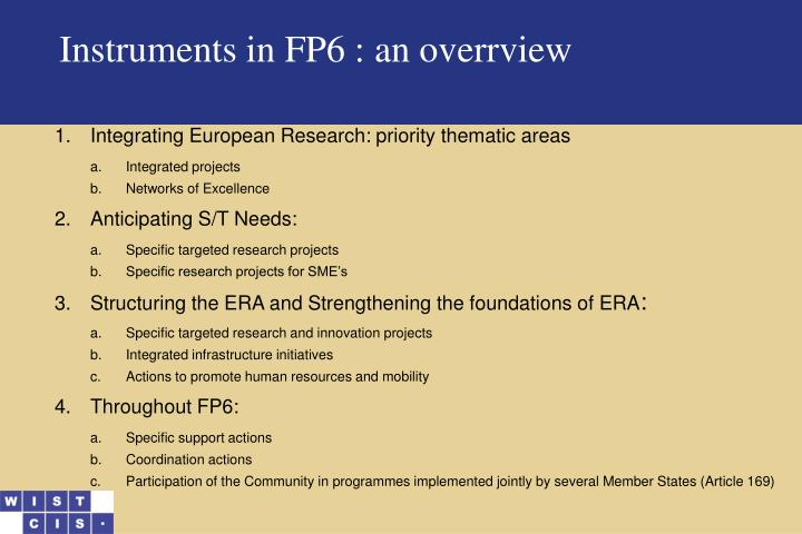 Instruments in FP6 : an o