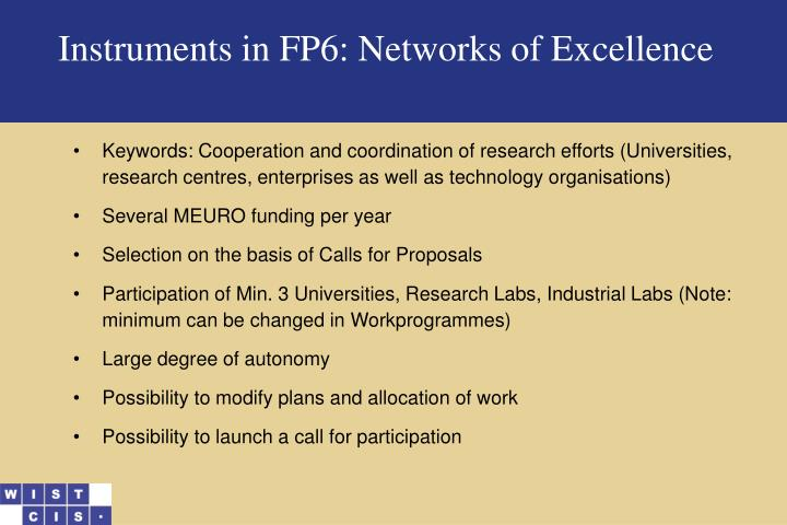 Instruments in FP6