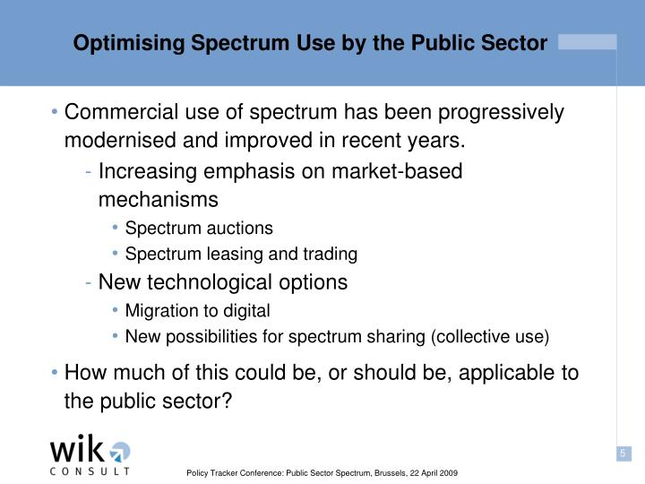 Optimising Spectrum Use by the Public Sector