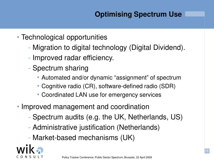 Optimising Spectrum Use